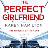 The Perfect Girlfriend, Karen Hamilton