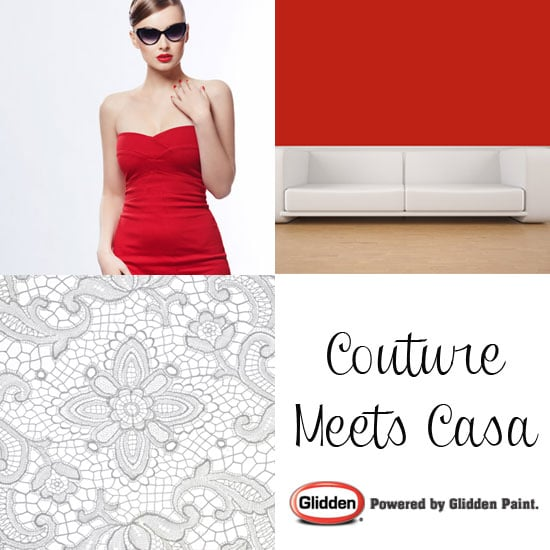 Couture Meets Casa: Runway-Inspired Decorating Tips From Glidden — Part 2