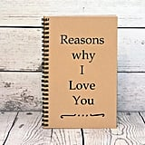 Reasons Why I Love You Blank Book