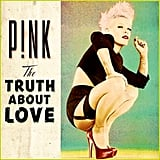 """Slut Like You"" by Pink"