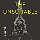 The Unsuitable by Molly Pohlig