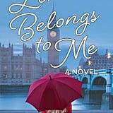 Sherlock: London Belongs to Me by Jacquelyn Middleton