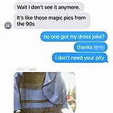 Is It the Dress? Is It a Magic Eye Book From the '90s?