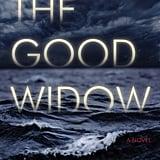 The Good Widow by Liz Fenton and Lisa Steinke