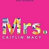 Mrs., Caitlin Macy