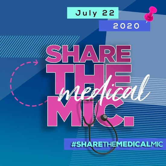 What Is the #ShareTheMedicalMic Campaign on Instagram?