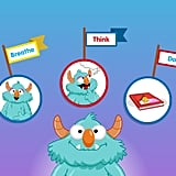 Breathe, Think, Do with Sesame  What should you do when things are upsetting? This app walks kids through several familiar situations in which they might need to manage their emotions and gives them a practical process to apply to their own feelings.