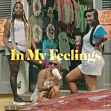 """In My Feelings"" by Drake"