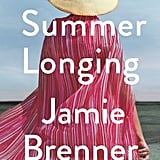 Summer Longing by Jamie Brenner