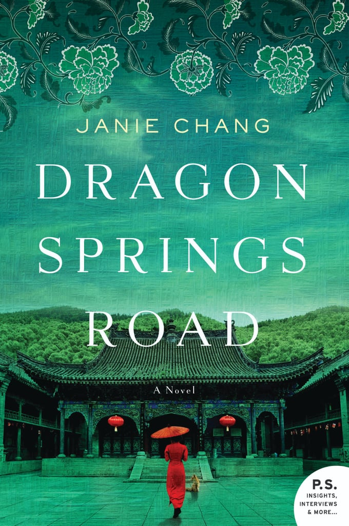 Dragon Springs Road by Janie Chang, Out Jan. 10