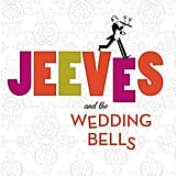 Jeeves and the Wedding Bells Sebastian Faulks wrote this homage to P.G. Wodehouse's characters Bertie Wooster and his butler, Jeeves, in the funny historical fiction Jeeves and the Wedding Bells. It's a tale of plans run amok, misunderstandings, and unrequited love, which involves Bertie posing as Jeeves's butler in the house of his engaged beloved. Out Nov. 5