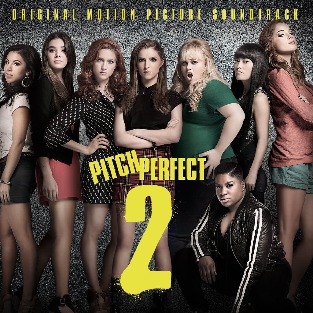 Pitch Perfect 2 Soundtrack ($7)
