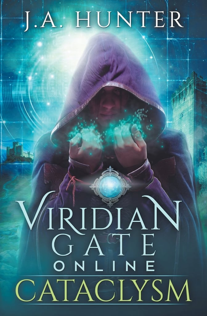 Cataclysm (Viridian Gate Online, Book 1)