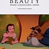 """Beauty is found within."" — Narrator, Beauty and the Beast"
