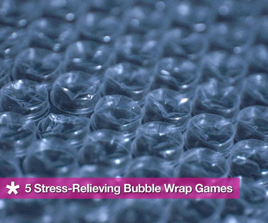 Fun, Stress-Relieving Bubble Wrap Games