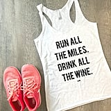 Run All the Miles Tank Top