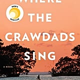Sept. 2018 — Where the Crawdads Sing by Delia Owens