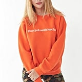 Ghouls Just Want To Have Fun Crewneck Sweatshirt