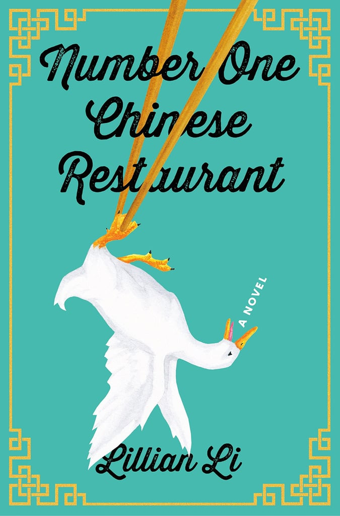 If You Love Women's Fiction/Family Life Novels: Number One Chinese Restaurant by Lillian Li (Out June 19)