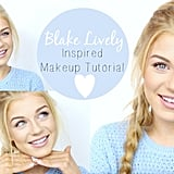 Blake Lively Makeup Tutorial