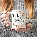 F*ck Monday Mug