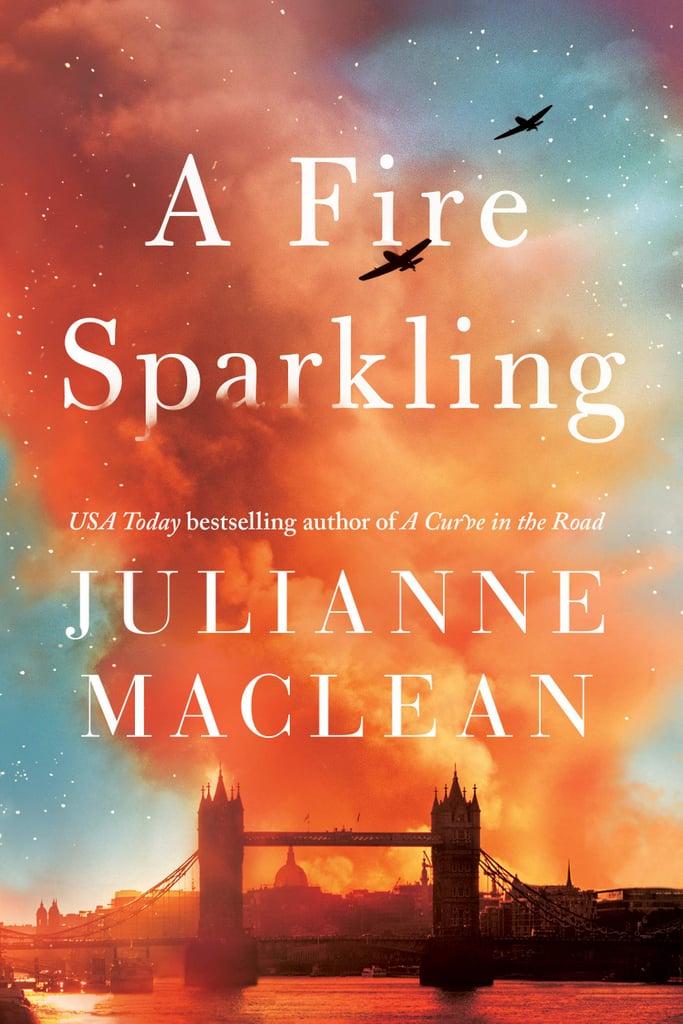 A Fire Sparkling by Julianne Maclean
