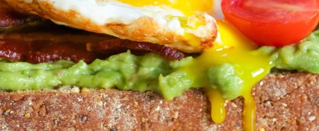 20 Reasons Avocado Toast Is the Sexiest Snack on the Planet