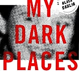 My Dark Places