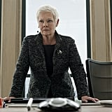 Dame Judi Dench returns for her role as M. She's created a bit of a mess for 007, having accidentally leaked a great deal of classified information.