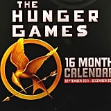 The Hunger Games Calendar ($10)