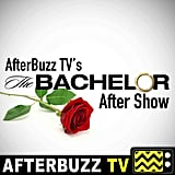 AfterBuzz TV's The Bachelor After Show