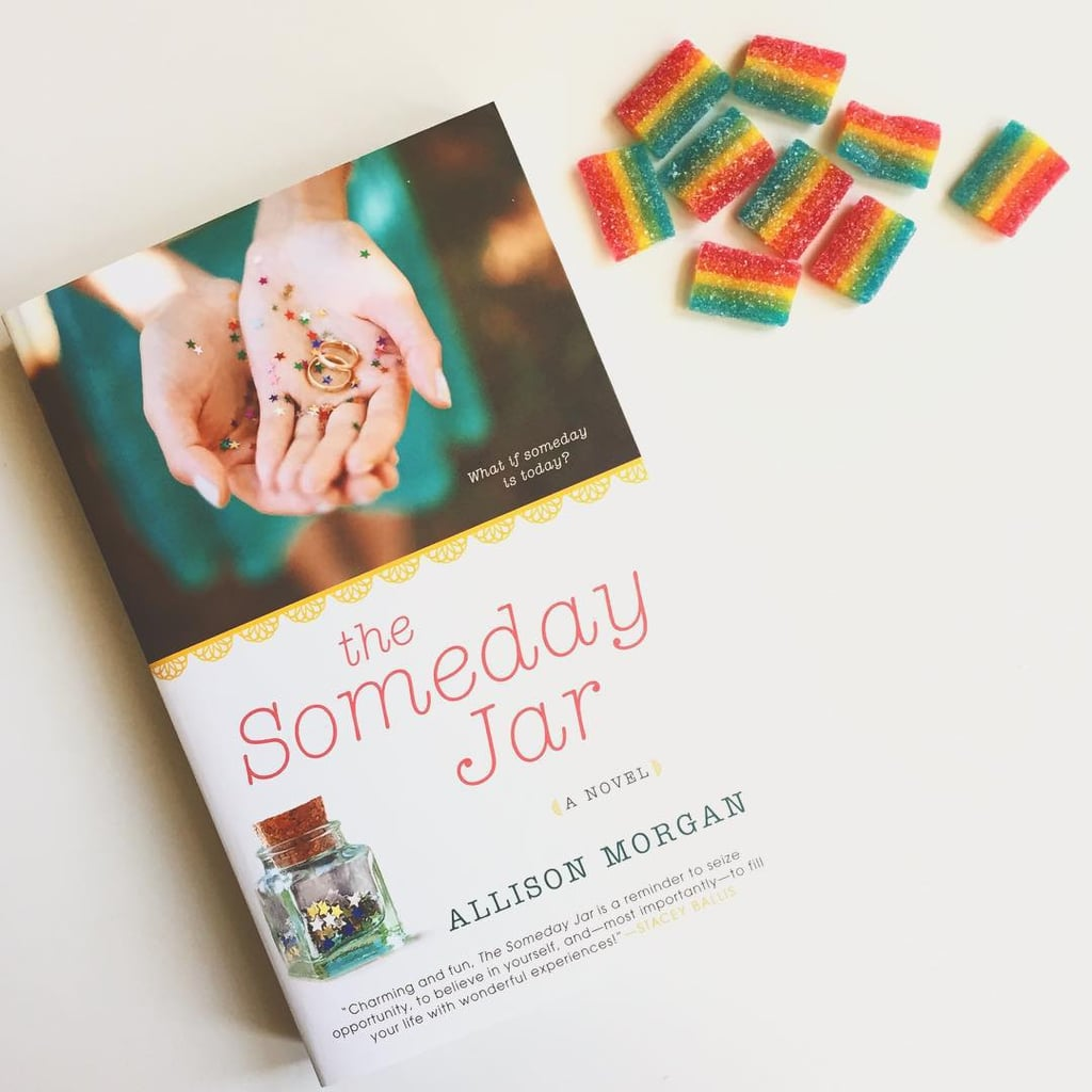 """""""The Someday Jar by Allison Morgan is out today! Treat yourself to a copy."""""""