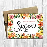 To a Very Special Sister Mother's Day Card