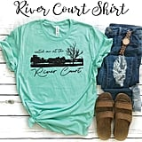 Catch Me at the River Court T-Shirt