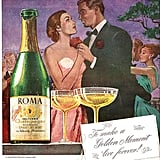 You have to admit, bubbly is the most romantic beverage to get tipsy on.