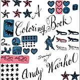 Andy Warhol Colouring Book, $27.95