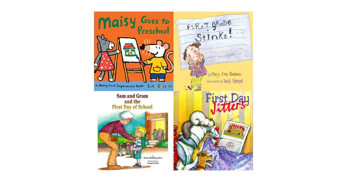 going to school books for preschoolers children s books about going back to school popsugar 984
