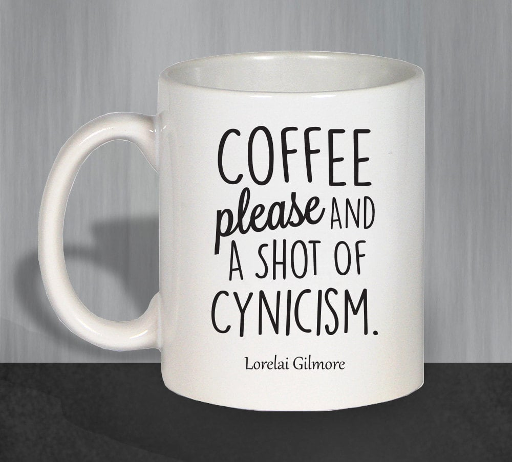 Coffee Please and a Shot of Cynicism Mug ($12)