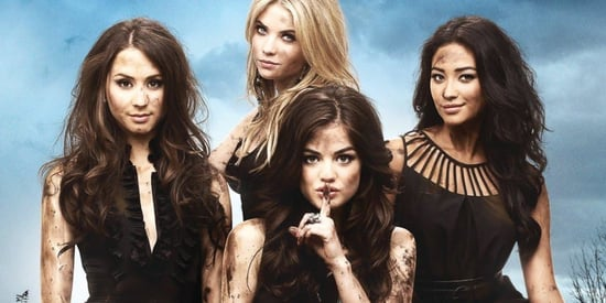 Don't Blame 'A' But 'Pretty Little Liars' Is Ending After 7 Seasons