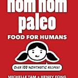 Nom Nom Paleo Cookbook