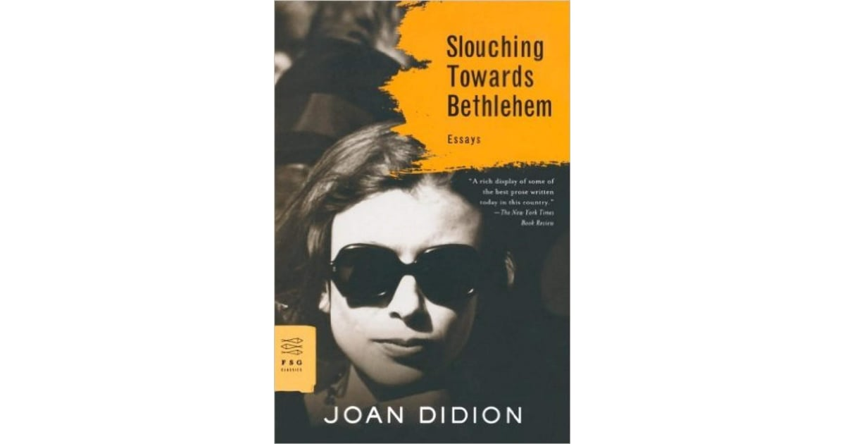 slouching towards bethlehem by joan didion best audiobooks  slouching towards bethlehem by joan didion best audiobooks narrated by actors popsugar celebrity photo 6