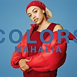 """Sober"" by Mahalia"