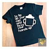 Sippy Cup Tee