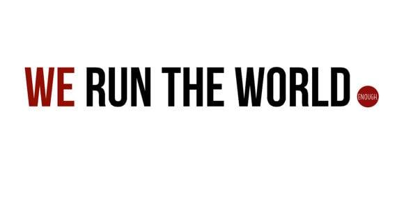 We Run the World T-Shirt