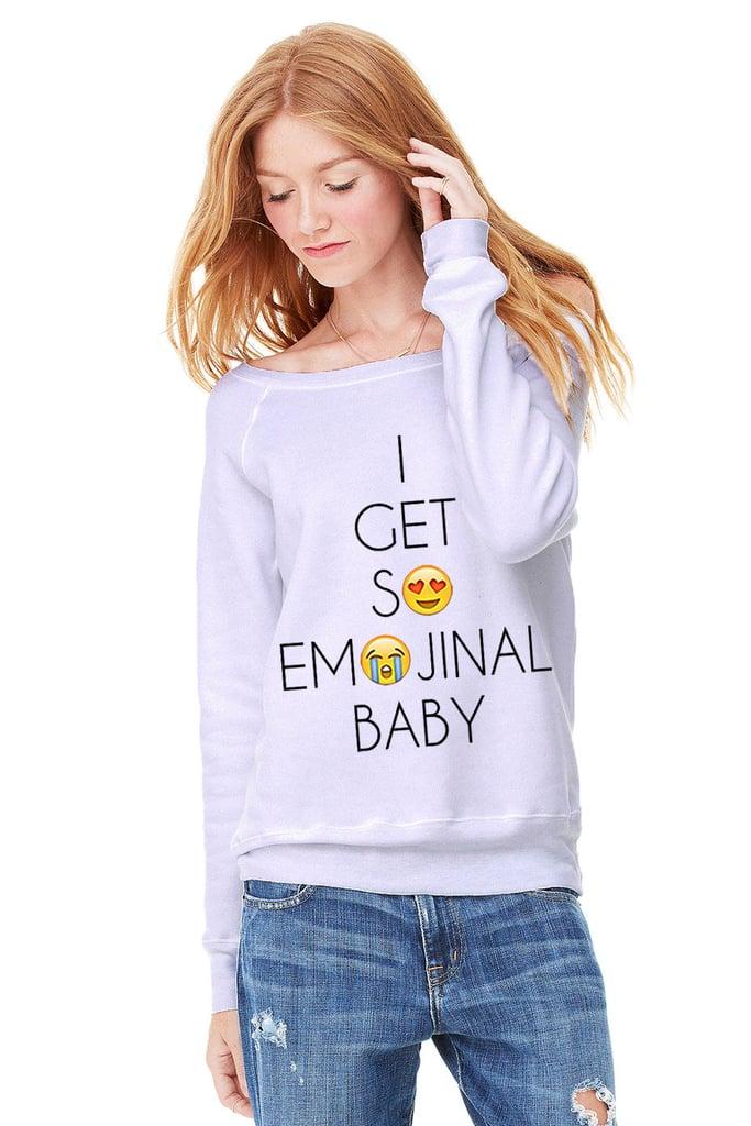 Emojinal sweatshirt ($28-$31)
