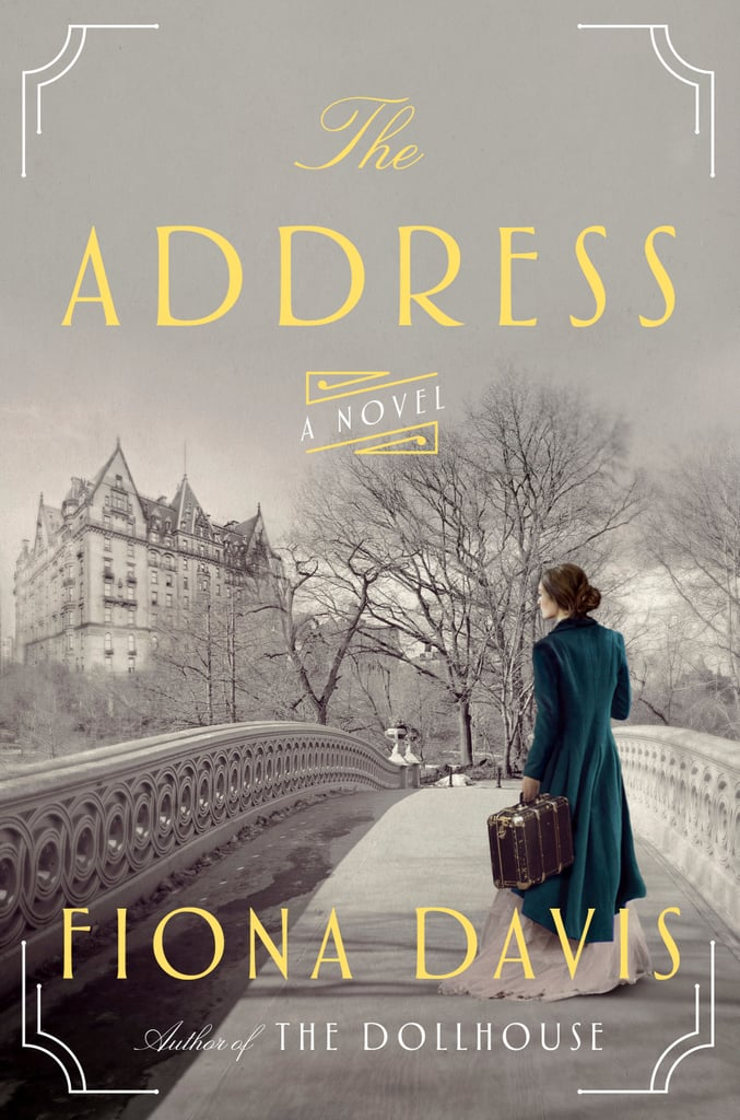 The Address by Fiona Davis, Out Aug. 1