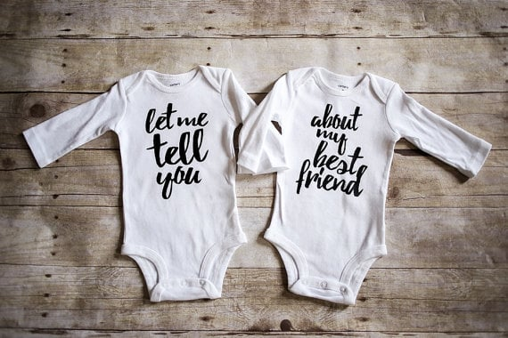 Let Me Tell You About My Best Friend Twins Onesies