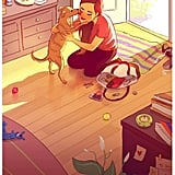 Coming home to your pet after a long day.