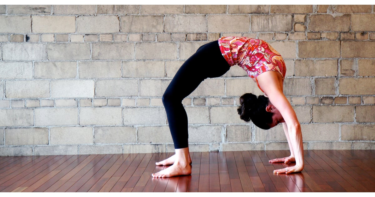 Backbend Yoga Push Up Popsugar Fitness