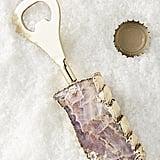 Agate Bottle Opener ($16)